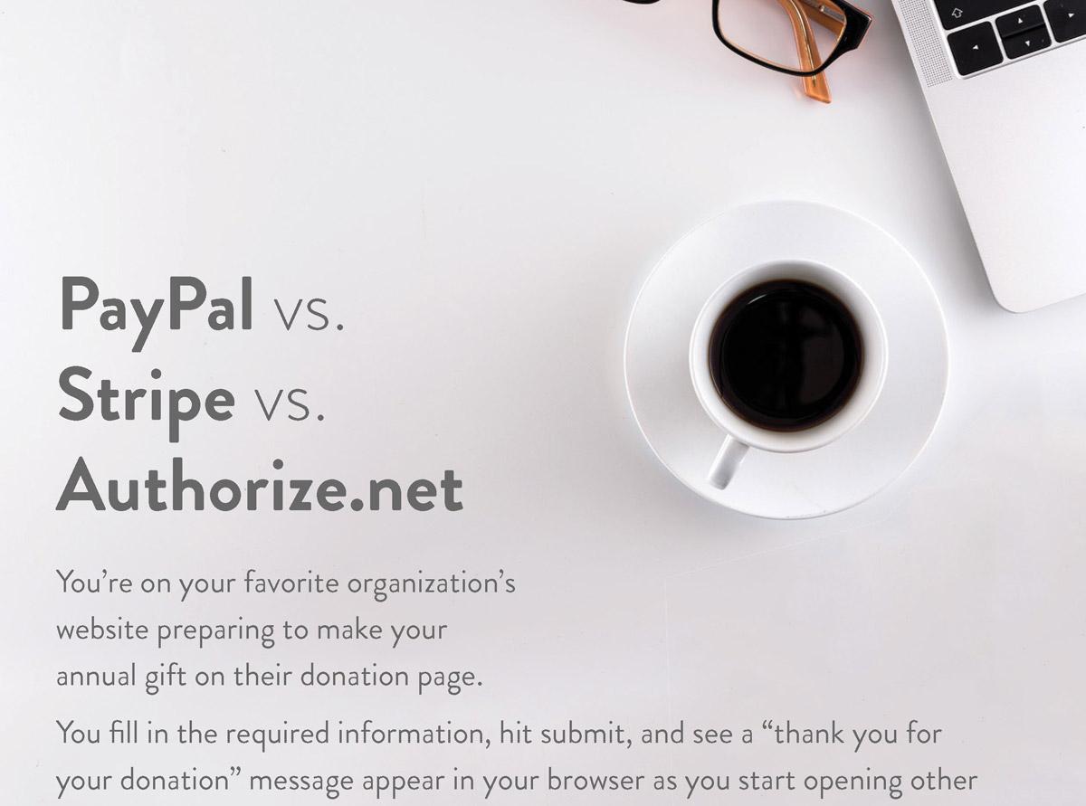 PayPal vs Stripe vs Authorize_Page_1